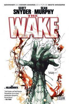 """""""The Wake"""" hat Höhen und Tiefen - und ist deswegen finden wir den Hardcover-Band nur """"empfehlenswert"""". Obwohl er im letzten Jahr sogar den Eisner Award für die beste Comic-Mini mit nach Hause nehmen durfte."""