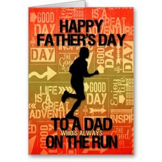 Runner Themed Father's Day Card - Silhouette of a male runner. Perfect for the Dad who loves to run. Design by Doreen with elements courtesy of Pixel Scrapper, Delicious Scraps and Brusheezy. Fathers Day Cards, Happy Fathers Day, Happy Day, Father's Day Greeting Cards, Custom Greeting Cards, Day Runner, Thoughtful Gifts, Sport Theme, Holiday Cards