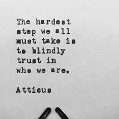 'Hardest Step' #atticuspoetry #atticus #poetry #poem #blindly #trust #love #loss #lust #dust #loveherwild @laurenholub