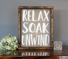 Looking for bathroom wall decor? This farmhouse bathroom sign relax soak unwind makes great addition to your farmhouse bathroom room decor and are perfect for rustic bathroom decor. Every bathroom sign is made with great attention to detail from start to Bathroom Decor Signs, Rustic Bathroom Decor, Rustic Bathrooms, Diy Wall Decor, Home Decor, Bathroom Ideas, Quotes For Bathroom, Farmhouse Bathroom Art, Bohemian Bathroom