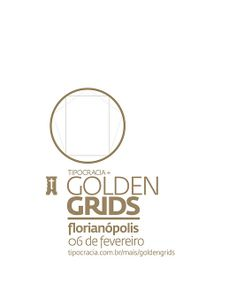 1º TPC+ GoldenGrids Floripa | Flickr - Photo Sharing! by Victor Guerra