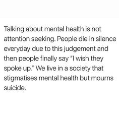 Mental Health Advocate, Mental Health And Wellbeing, Mental Health Quotes, Mental Health Awareness, Riding Quotes, Attention Seeking, Be Gentle With Yourself, Life Advice, Positive Quotes