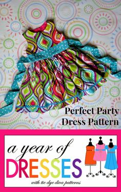 Tie Dye Diva Patterns: A Year of Dresses: Perfect Party Dress