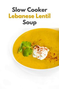 A one-pot meal that can feed a crowd, this authentic vegetarian Lebanese soup recipe made with red lentils and vegetables is seasoned with cumin and turmeric. Slow Cooker Chicken Curry, Slow Cooker Soup, Slow Cooker Recipes, Healthy Soup Recipes, Healthy Dishes, Best Comfort Food, Comfort Foods, Lebanese Lentil Soup, Healthy Slow Cooker