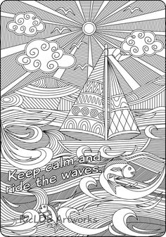 """""""Keep Calm and Ride the Waves"""", a motivational coloring page for kids and adults. This set of coloring pages includes three versions - a page with a phrase """"Keep calm and ride the waves"""" a page without the a page with a blank square where yo. Pattern Coloring Pages, Adult Coloring Book Pages, Cute Coloring Pages, Animal Coloring Pages, Coloring Sheets, Coloring Books, Zentangle Drawings, Zentangle Patterns, Zantangle Art"""