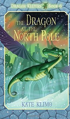 Dragon Keepers #6: The Dragon at the North Pole by Kate Klimo http://www.amazon.com/dp/0375871179/ref=cm_sw_r_pi_dp_wtkKvb0SQ92RE