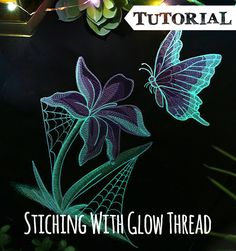 Tutorials | Urban Threads: Bring a little something extra to your embroidery with glow-in-the-dark thread! This tutorial looks at how to use it best.