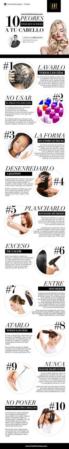 #HablemosDeBelleza ¿Quieres saber las 10 peores cosas que le haces a tu cabello? Mauricio Diaz, parte de nuestro Staff en Franklin Ramos Salon, y experto en cuidado del cabello, nos cuenta en esta inforgrafía. www.franklinramos.com