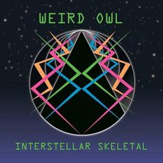 Weird Owl Interstellar Skeletal Vinyl LP