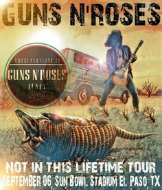 GN'R in El Paso Concert Flyer, Concert Posters, Movie Posters, Tour Posters, Band Posters, Vintage Music Posters, Heavy Metal Art, Guns And Roses, Poster Pictures
