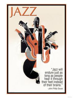 Buyenlarge 'Jazz' by Wilbur Pierce Vintage Advertisement Size: John Philip Sousa, Jazz Poster, Jazz Club, Smooth Jazz, Band Posters, Music Posters, Jazz Music, Reggae Music, Pop Music