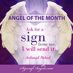 "Ask for a ""Sign"" ... its okay to ask. You need confirmation that your Angels are working on your behalf. You are human, it is completely understandable. Now, watch for your sign. ~ Karen Borga, The Angel Lady"