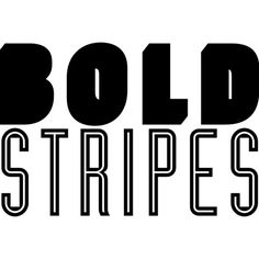 Bold Stripes Text ❤ liked on Polyvore featuring text, words, phrase, quotes and saying