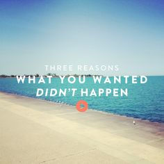 Three Reasons What You Wanted *Didnt* Happen /// JessLively.com/ImportantNo