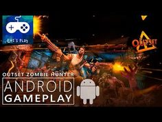 """A new android zombie hunter game. Are you ready for the hunt to thousands of zombies? Here is """"OutSet Zombie Hunter gameplay"""" for Android and Ios. You can wa..."""