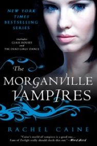 1&2 of The Morganville Vampires series by Rachel Caine (Omnibus Edition #1)