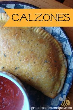 // // If you have made my Pizzeria Pizza Dough, you are ready to make these delicious homemade Calzones.  One recipe of dough will make 4 large calzones. Calzones are like turnovers made with pizza...