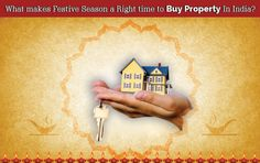 What makes Festive Season a Right time to Buy Property In India?
