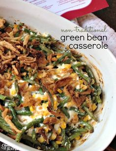 Non-Traditional Green Bean Casserole...fresh green beans, corn and bacon mixed with a cream cheese mixture, topped with French fried onions and baked...great holiday side dish