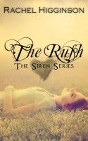 The Rush, an ebook by Rachel Higginson at Smashwords