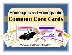 Homonyms and Homographs Common Core Task Cards is a book filled with cards that you can use to create fun activities. $