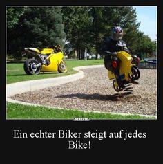 Ein echter Biker steigt auf jedes Bike! | Lustige Bilder, Sprüche, Witze, echt lustig