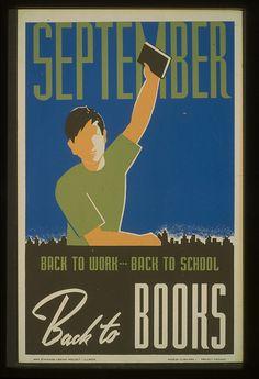 """September, Back to Books,"" WPA literacy poster (from Mark Larson's Library Propaganda set on flickr)"