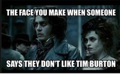 When someone does not like Tim Burton