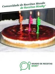 Cheese Cake de Sónia Margarida. Receita Bimby® na categoria Sobremesas do www.mundodereceitasbimby.com.pt, A Comunidade de Receitas Bimby®.