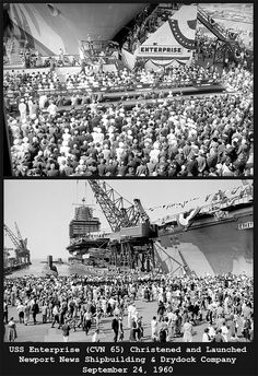 Photos from Sept. 24, 1960, when USS Enterprise was christened and launched at Newport News Shipbuilding & Dry Dock Co.