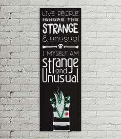 """""""Live people ignore the strange and unusual. I myself am strange and unusual."""" Beetlejuice Lydia Quote Print / inspirational quote / horror - comedy - Tim Burton / print - poster - art - digital - design - illustration / by DesignsByMyranda on Etsy"""