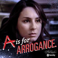 #AIsForArrogance   Pretty Little Liars Quotes