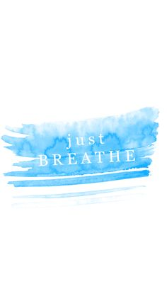 Minimal Blue white watercolour Breathe iphone phone background wallpaper lock screen