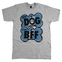 'My Dog Is My BFF' Tee