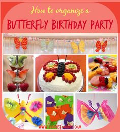 How to organize a butterfly birthday party - Kiddie Foodies