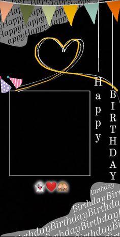 Happy Birthday Template, Happy Birthday Frame, Happy Birthday Posters, Happy Birthday Wallpaper, Birthday Posts, Instagram Emoji, Instagram And Snapchat, Instagram Story Ideas, Birthday Captions Instagram