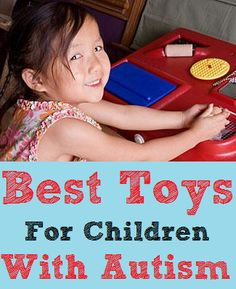 A list of great learning toys for children with autism http://www.mommyedition.com/best-toys-and-games-for-children-with-autism #autism #children