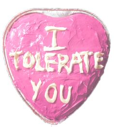"""""""I tolerate you"""" cake for those """"special"""" people in your life. Pretty Birthday Cakes, Pretty Cakes, Funny Birthday Cakes, Happy Birthday, Humor Birthday, Ugly Cakes, Cake Quotes, Frog Cakes, Funny Cake"""
