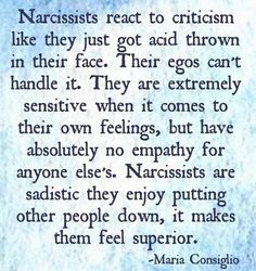 All that energy put forth trying to hurt us.  Makes you feel powerful when I complain.  Gets your juices flowing, revved up, looking forward to the fight.  Doesn't it totally piss you off I won't play? Narcissistic Sociopath, Narcissistic Husband, Narcissistic Abuse Recovery, Narcissistic Behavior, Narcissistic Personality Disorder, Narcissistic Men Signs, Narcissist Father, Abusive Relationship, Toxic Relationships