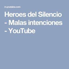 Heroes del Silencio - Malas intenciones - YouTube