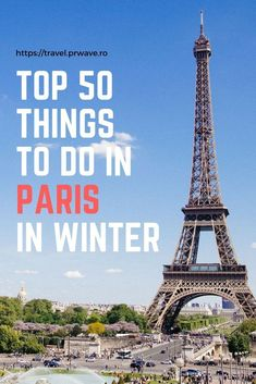 50 things to do in Paris in winter; What to do in #Paris, France, in winter, Paris activities, Paris attractions