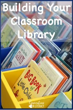 How to Build Your Classroom Library- affordable Ideas for your elementary classroom set up #classroom #elementary #classroomlibrary #kindergarten #firstgrade #classroomorganization #conversationsinliteracy kindergarten, first grade, second grade, third grade, fourth grade, fifth grade