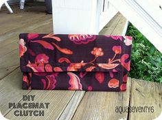 DIY - A clutch made out of placemats.  (Maybe find a way to modify this so that it opens all of the way and can be a changing pad/diaper bag?)