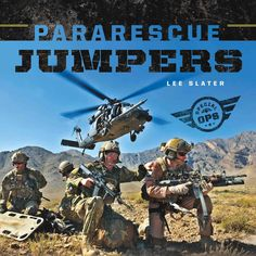 Examines the history, duties, accomplishments, and gear of the U.S. Air Force's pararescue jumpers.