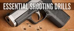 Essential Shooting Drills - for concealed carriers