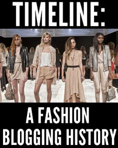 The evolution of fashion bloggers:  a timeline of the community's growth