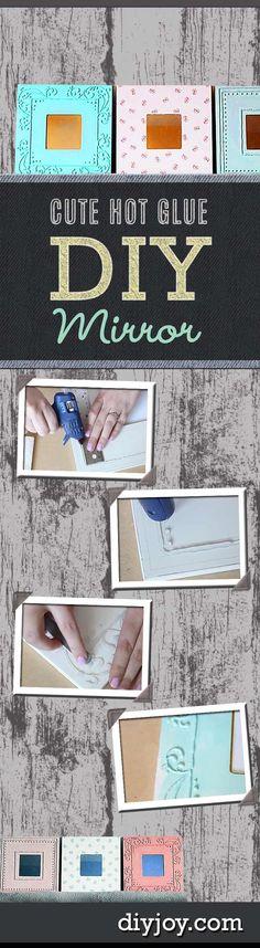 Cute DIY Crafts Ideas - Hot Glue Gun DYI Projects for Fun, Creative Home Decor http://diyjoy.com/diy-crafts-ideas-hot-glue-mirror