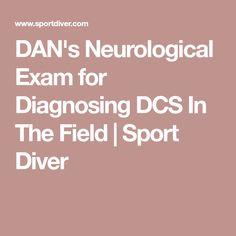 DAN's Neurological Exam for Diagnosing DCS In The Field | Sport Diver