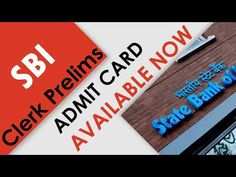 SBI Clerk 2019 Prelims Call Letter| How to download Admit Card | Last Date| Full Details - YouTube