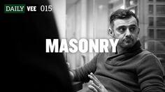 MASONRY | DailyVee 015